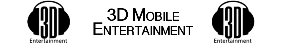 3D Mobile Entertainment